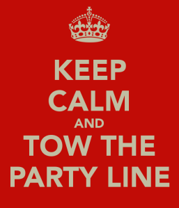 keep-calm-and-tow-the-party-line